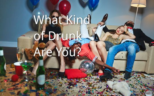 What Kind of Drunk Are You?